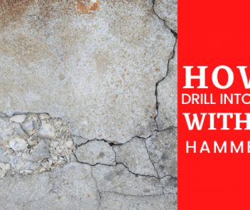 How To Drill Into Concrete Without A Hammer Drill